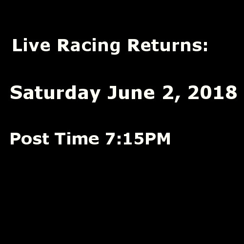 Live Racing returns June 2, 2018